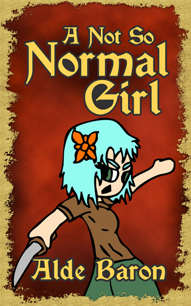 A Not So Normal Girl, the first tale in Desi Baron's adventures.
